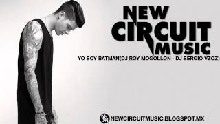 Yo soy batman -(Dj Roy Mogollon Ft Dj Sergio vazquez Remix)
