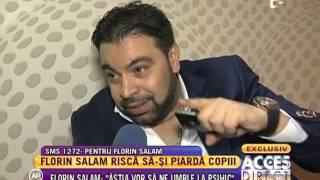 "Florin Salam, interviu in exclusivitate pentru ""Acces Direct"""