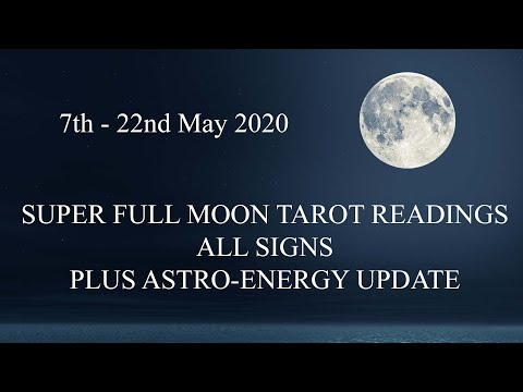 TAROT READINGS ALL SIGNS PLUS SUPER FULL MOON ENERGY UPDATE!!!