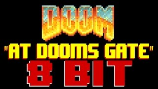 At Doom's Gate [8 Bit Cover Tribute to Doom] - 8 Bit Universe