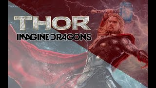 THOR: THUNDER // Marvel Studios Imagine Dragons