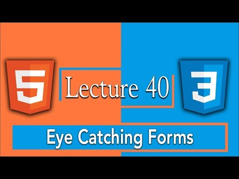 How to Make Beautiful and Eye Catching HTML5 Form Design using CSS3 | 40 - HTML5 and CSS3 Tutorials