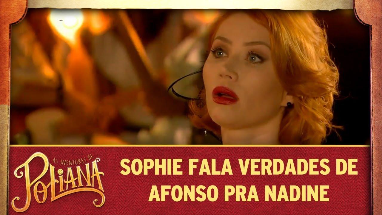 Sophie fala verdades de Afonso pra Nadine | As Aventuras de Poliana