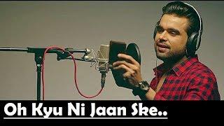 Oh Kyu Nahi Jaan Sake by Ninja Lyrics - Goldboy - Punjabi Song