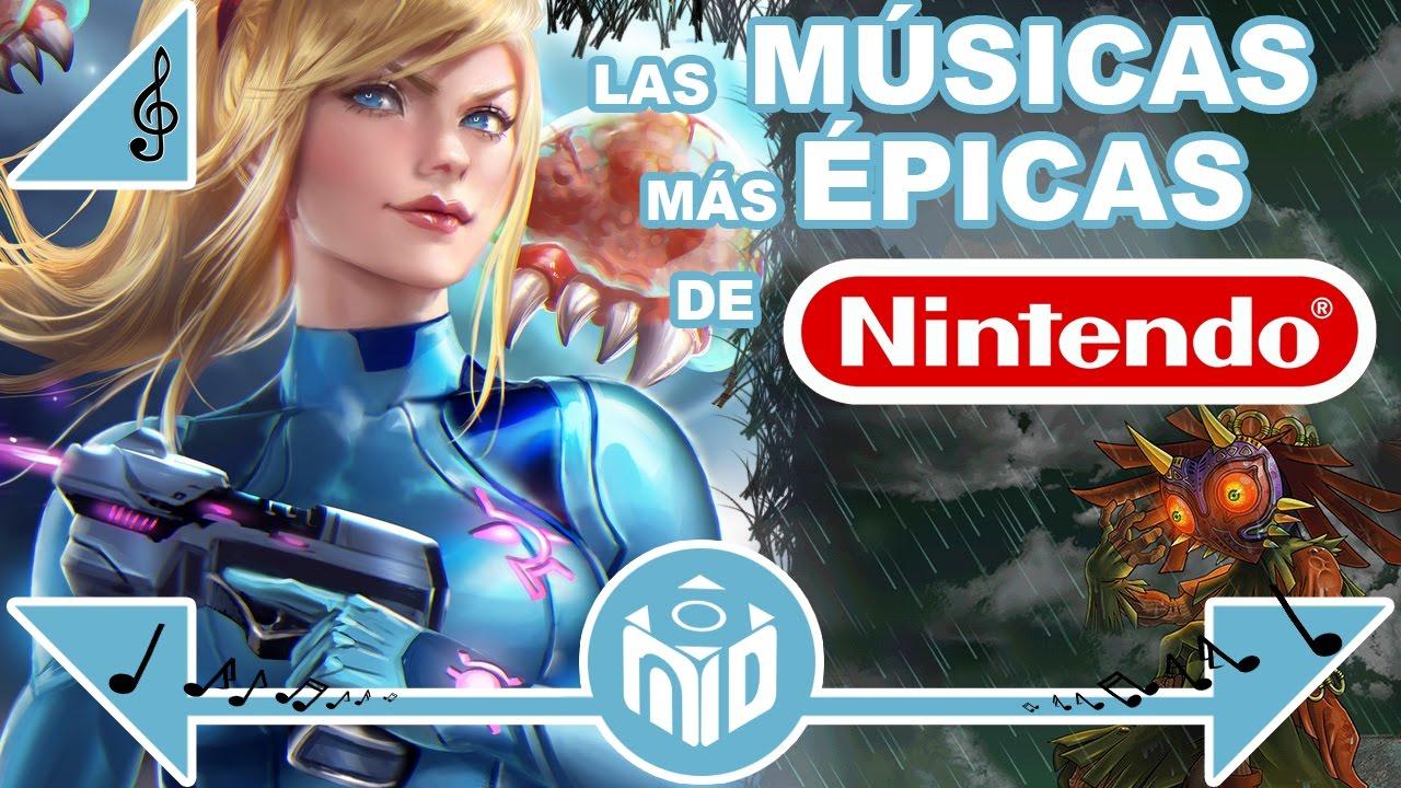 Las 10 Músicas Más épicas De Nintendo Ndeluxe Youtube