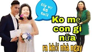 PMH Đòi lấy vợ già hơn mẹ 15 tuổi xem mẹ phản ứng NTN? BỐ MẸ Tát cho ko trượt phát nào