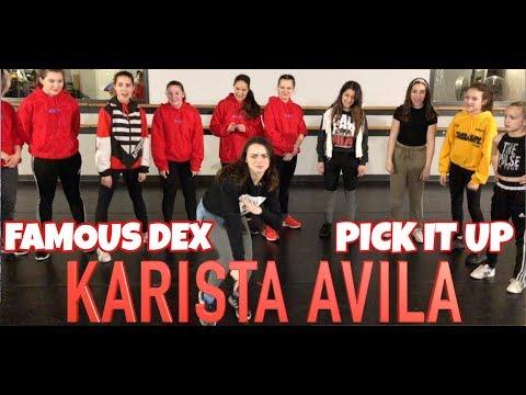 Famous Dex - PICK IT UP Choreography Karista Avila