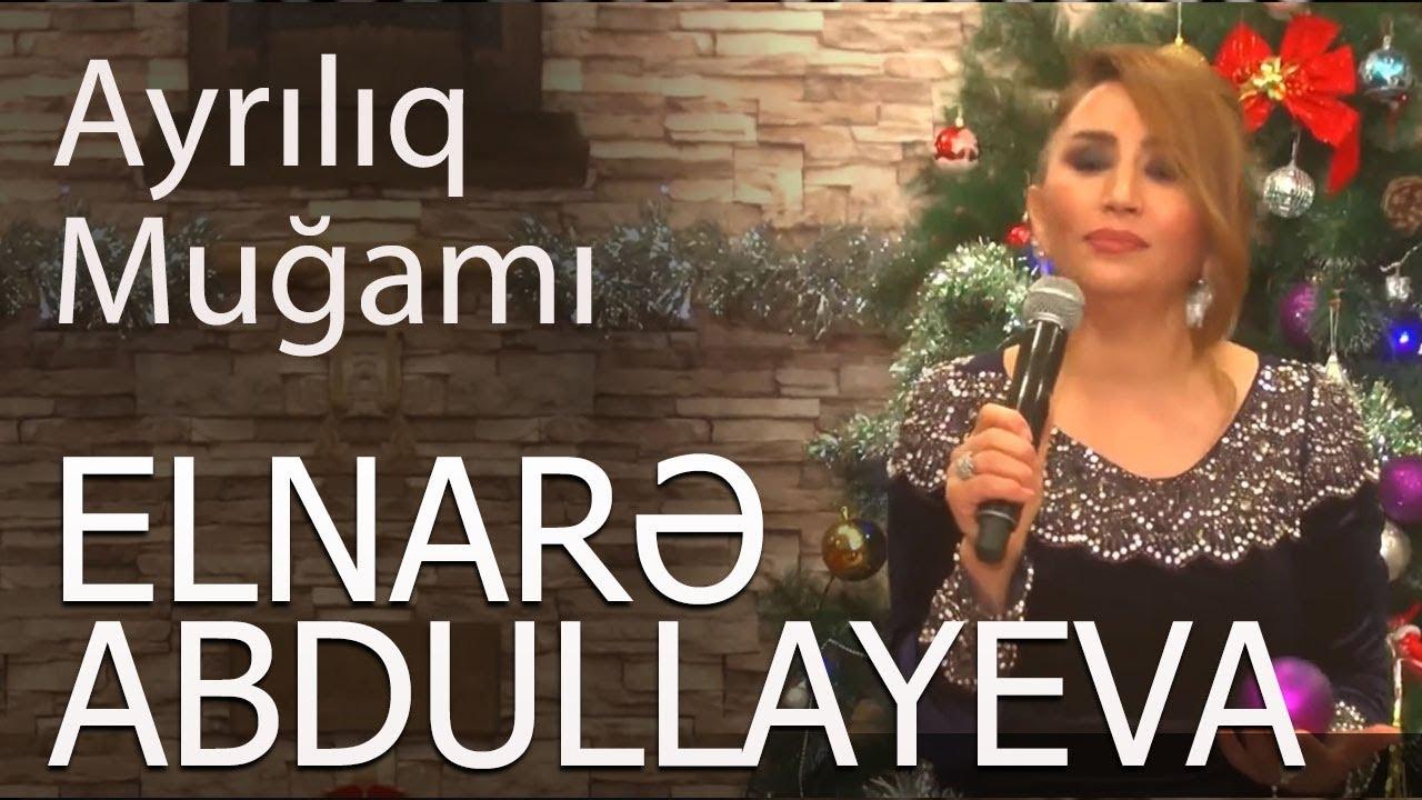 Elnarə Abdullayeva Ayriliq Mugami Super Ifa 2018 Yeni Youtube