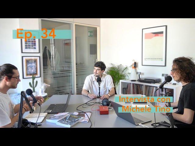 'Belle Époque', intervista con Michele Tino | Ep 34