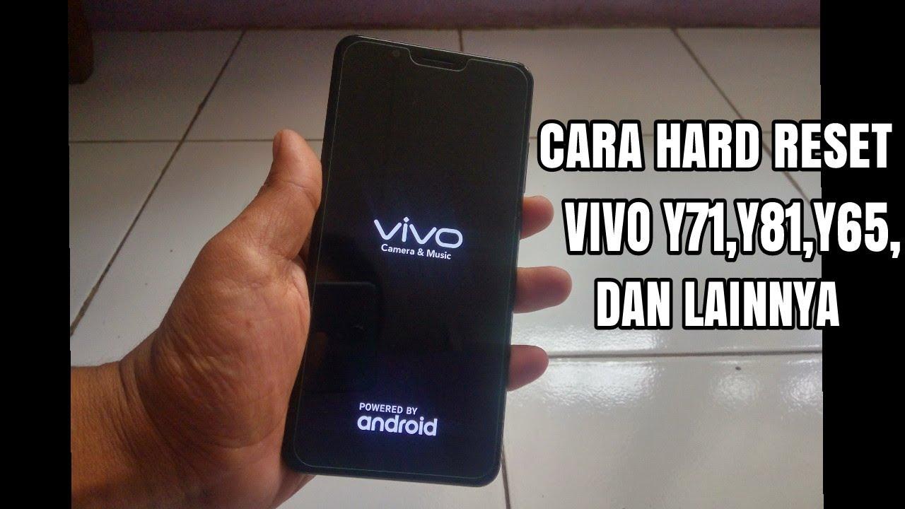 Cara Hard Reset Vivo Y71,Y81,Y53,Y65, dll