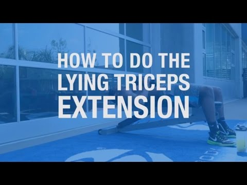 How To Do The Lying Triceps Extension