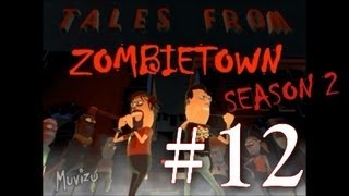 Tales From Zombietown - S2 Episode (12)