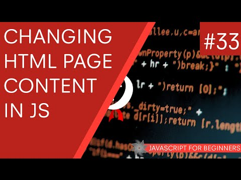 JavaScript Tutorial For Beginners #34 - Changing Page Content