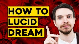 How to Lucid Dream For Beginners
