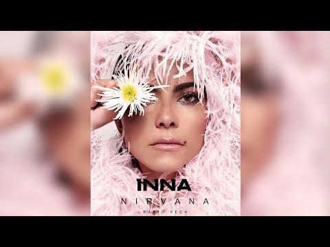 INNA - Nirvana | Dario Vega Remix (2018) Mp3