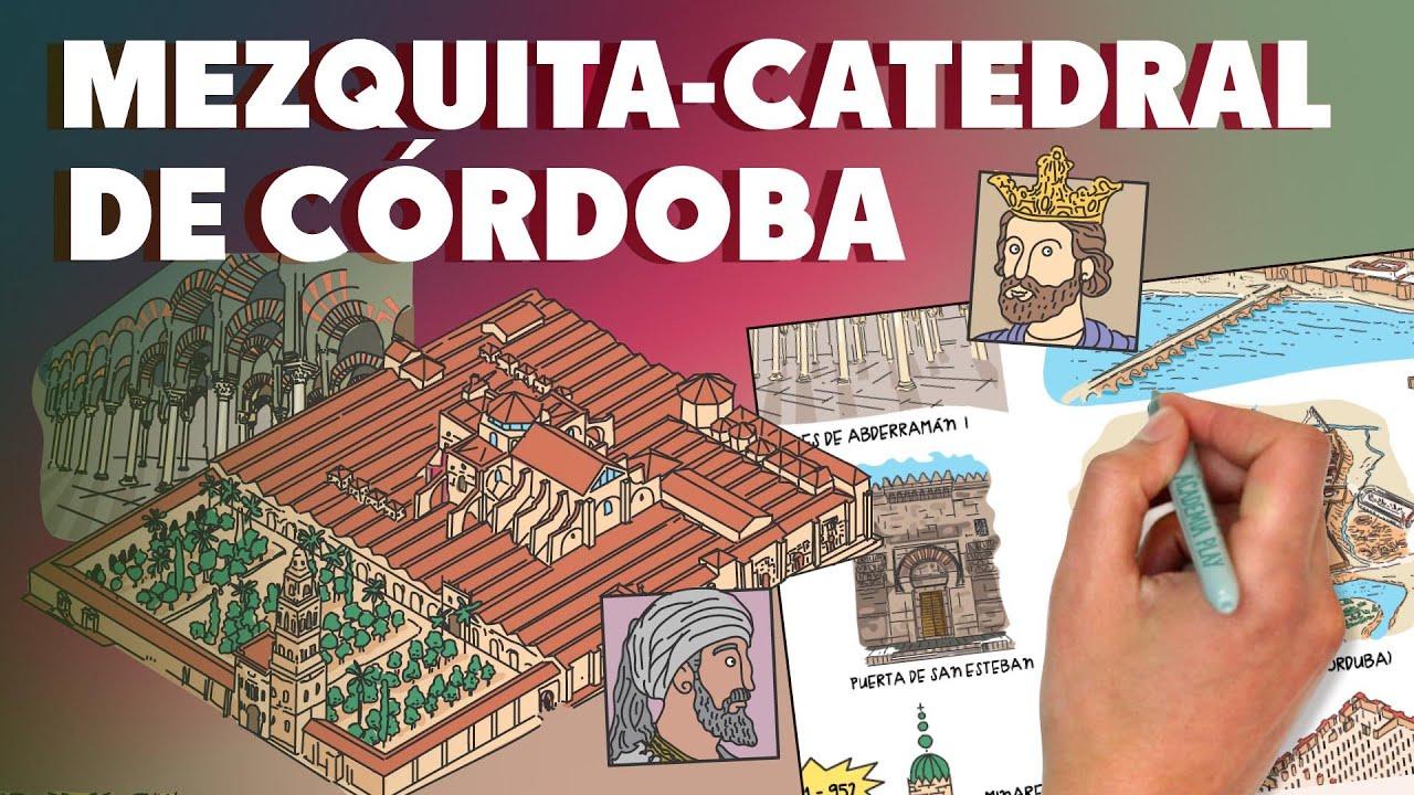 Historia de la Mezquita-Catedral de Córdoba