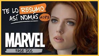 Marvel Fase 2 | Te Lo Resumo Así Nomás#83