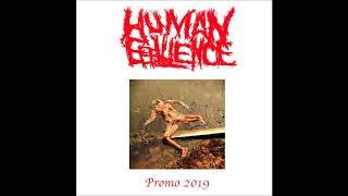 Human Effluence (USA) - Promo 2019 (Full Demo 2019)