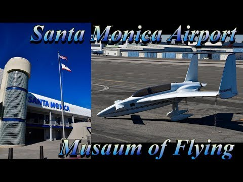 SANTA MONICA Airport & Museum of Flying