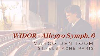 WiDOR - Allegro Symph. 6, St.-Eustache Paris MARCO DEN TOOM