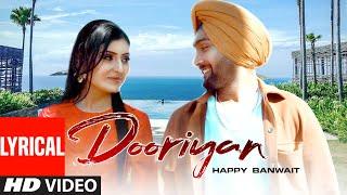 Dooriyan (Full Lyrical Song) Happy Banwait   Jashan Badyal   Latest Punjabi Songs 2021