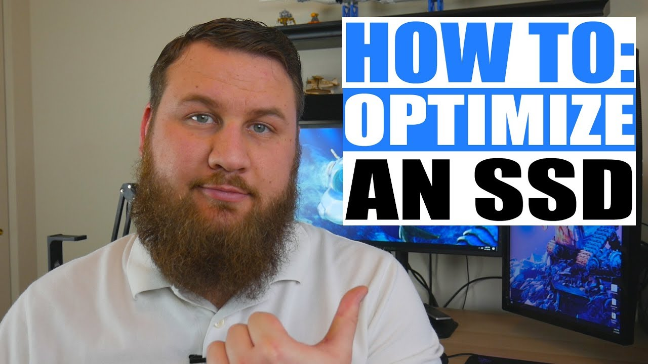 How to Optimize Your SSD (Solid State Drive).