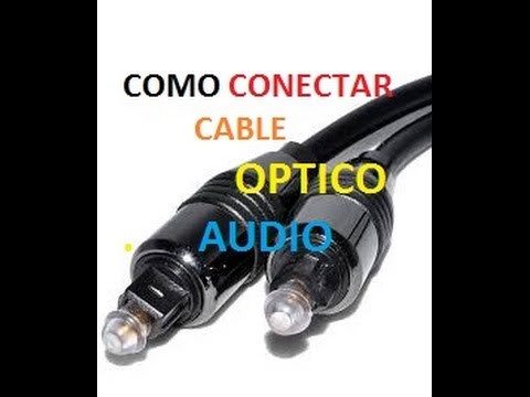 Como se conecta un cable optico de audio youtube - Como camuflar cables ...