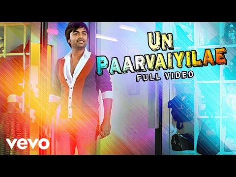 Un Paarvaiyile Song Lyrics From Podaa Podi
