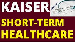 Kaiser Short-Term Healthcare