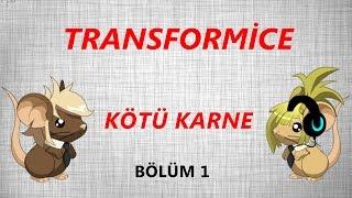 Transformice-Film Kötü Karne