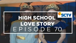 High School Love Story - Episode 70
