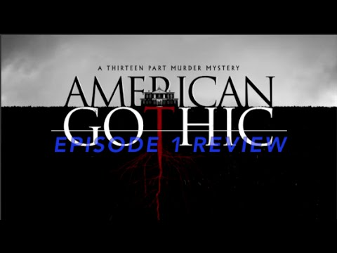 American Gothic Episode 1 Review