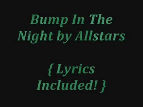 Bump in the Night by Allstars S