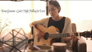 Gambar cover Kinna Grannis - Can't Help Falling In Love (Edited version)