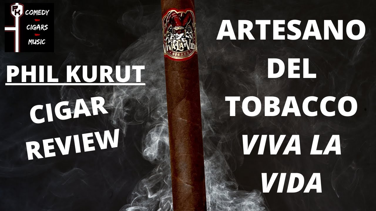 VIVA LA VIDA | CIGAR REVIEW