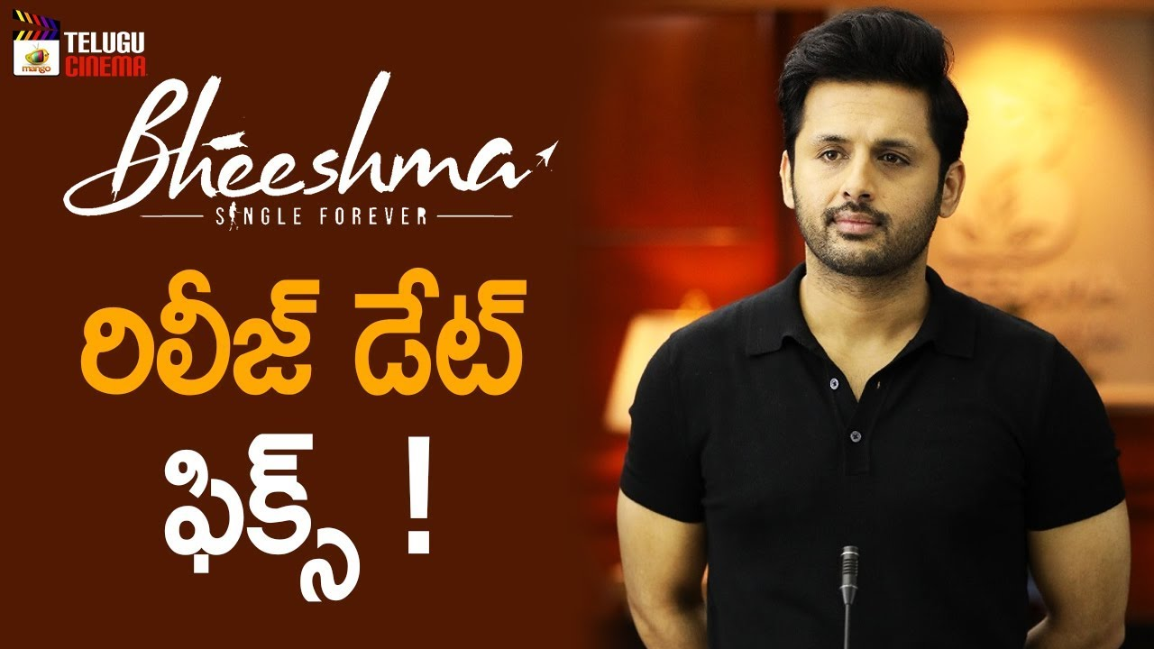 Bheeshma Movie Release Date Fix Nithin Rashmika 2019 Tollywood Latest Updates Telugu Cinema Youtube