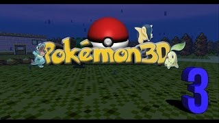 Let's Play Pokemon 3D Episode 3 : Headed To Violet City