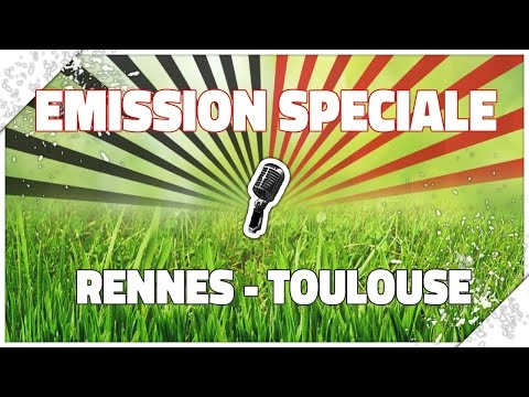 [Radio-Roazhon] EMISSION SPECIALE | RENNES - TOULOUSE
