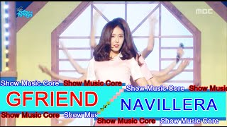 [Comeback Stage] GFRIEND - NAVILLERA, 여자친구 - 너 그리고 나 Show Music core 20160716