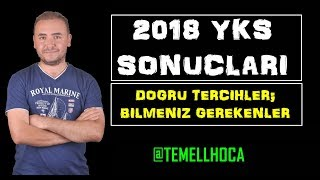 2018 #YKS SONUÇLARI / DOĞRU TERCİH VE BİLMENİZ GEREKENLER..