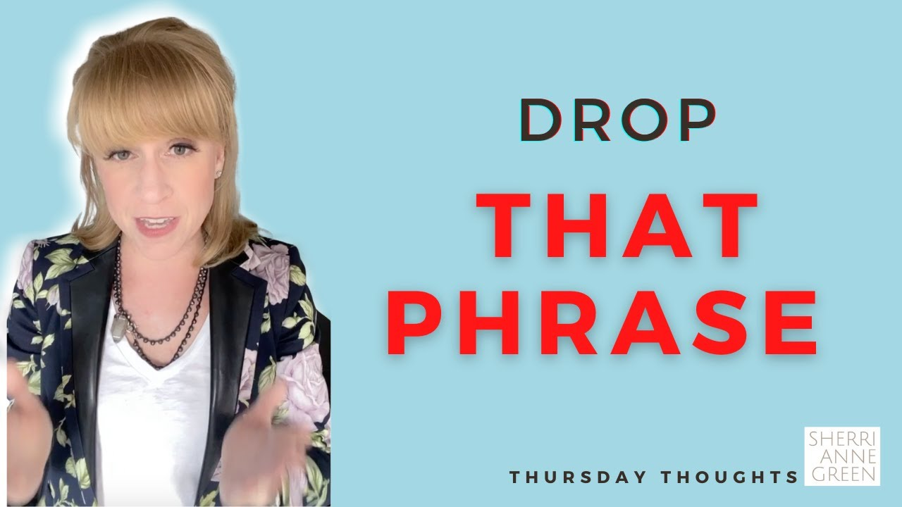"""Thursday Thoughts: Drop """"That"""" Phrase"""