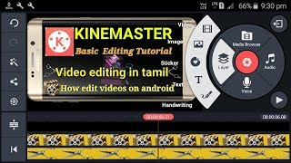 How to edit the videos on kinemaster in tamil