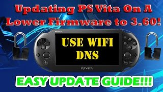 Updating PS Vita On A Lower Firmware to 3.60! PSVita Slim Update DNS HenKaku Install!