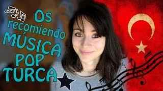 Recomiendo Música Pop Turca   Türkçe Pop Tavsiyelerim