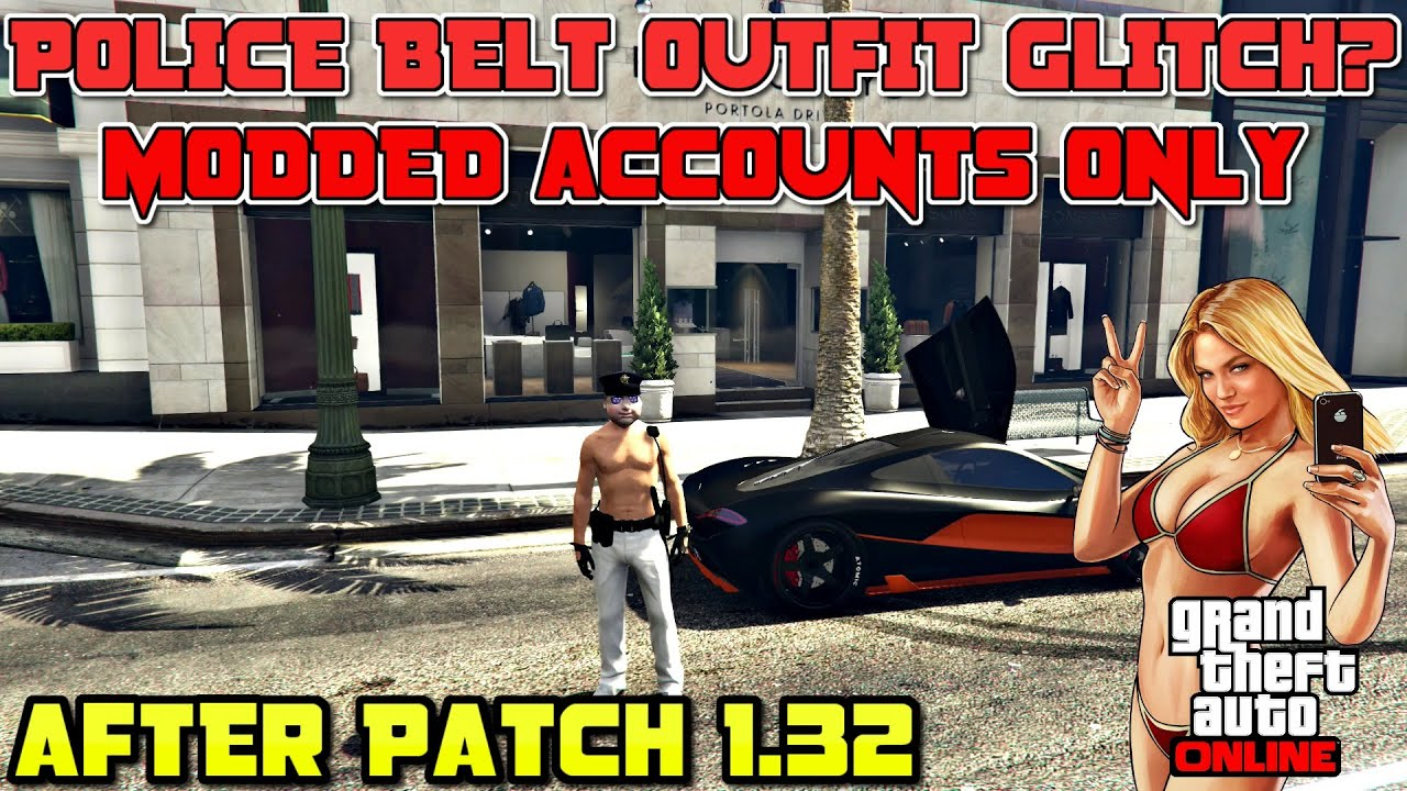 **PATCHED** (GTA ONLINE) POLICE BELT OUTFIT ACCOUNTS ONLY AFTER PATCH 1 32  by Way2Fast Gaming