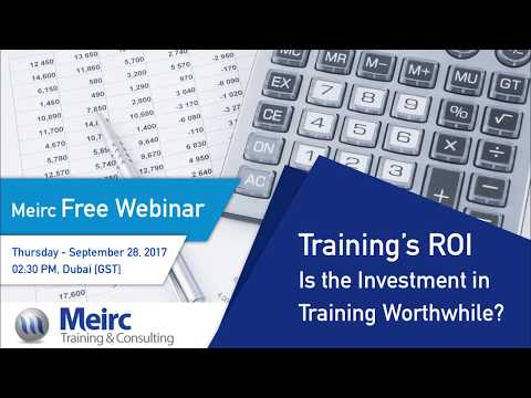 Training's ROI: Is the Investment in Training Worthwhile? | Human Resources | Dubai | Meirc
