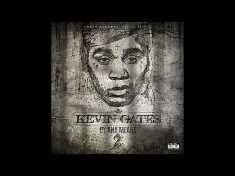 Kevin Gates - Fuckin Right (Official Audio)