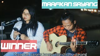WINNER - MAAFKAN SAYANG   Akustik cover by Amel ft Aul
