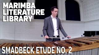 Etude No. 2, by Paul Smadbeck - Marimba Literature Library