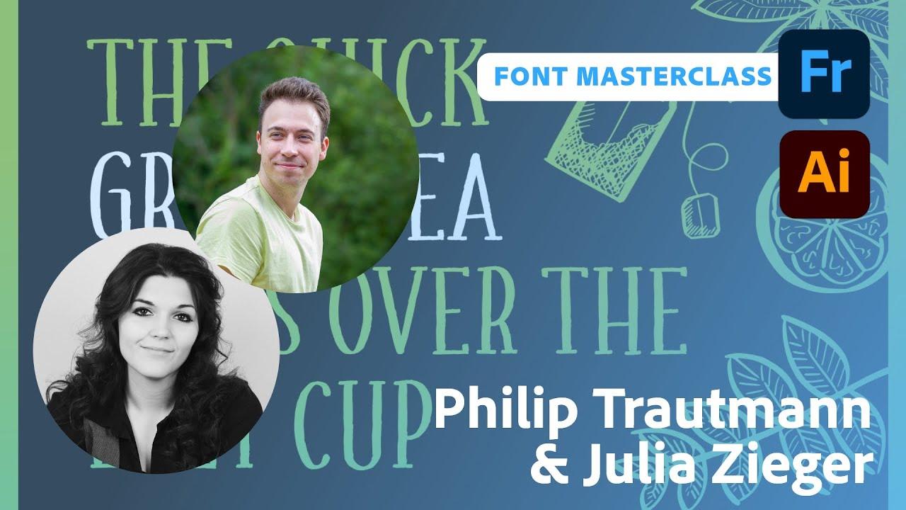 Font Masterclass in Fresco und Illustrator mit Philip Trautmann und Julia Zieger  Adobe Live